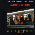 """Been Caught Stealing 12"""" CD Cover"""