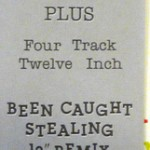 """Been Caught Stealing Limited Edition 12"""" Box Ribbon"""