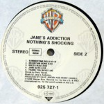 Nothing's Shocking Rubber Vinyl Side 2