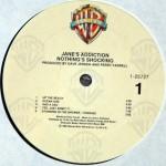 Nothing's Shocking Vinyl Side 1
