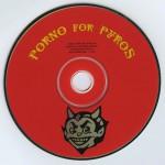 Porno For Pyros Disc