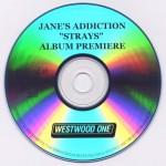 Strays Westwood One Album Premiere Disc