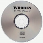 Whores In The Shadow Disc