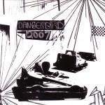 Dangerbird 2007 Cover